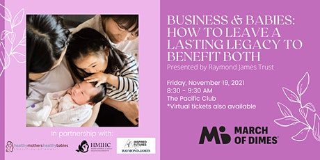 Business & Babies: How to Create a Lasting Legacy to Benefit Both tickets