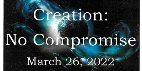 Creation: No Compromise tickets