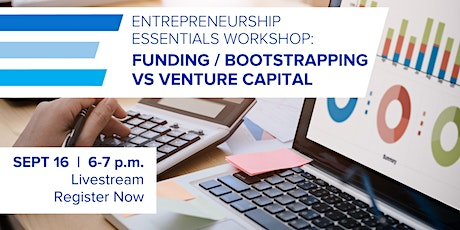 Entrepreneurship Essentials Workshop | Funding & Bootstrapping tickets
