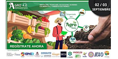 AGRO 4.0 ¨ Agenda de Transformación Digital del Sector Agrícola¨ Ecuador boletos