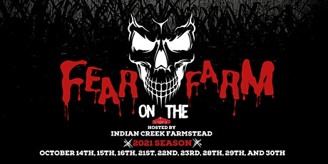 2021 Fear on the Farm Hosted by Indian Creek Farmstead tickets