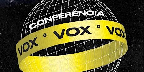 Conferência Vox ingressos