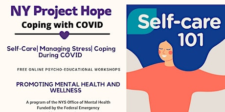 Self-Care | Managing Stress | During COVID tickets