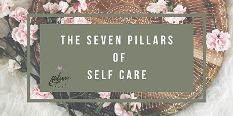 The Seven Pillars of Self Care tickets