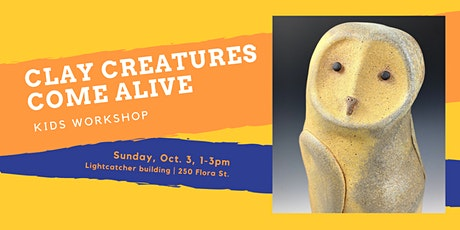 Clay Creatures Come Alive - Kids Workshop tickets