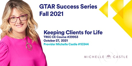 SUCCESS SERIES FALL 2021 | Keeping Clients for Life tickets