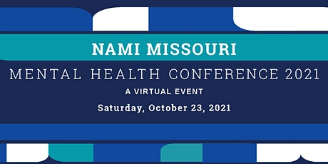 NAMI Missouri  Annual Conference - a virtual event tickets