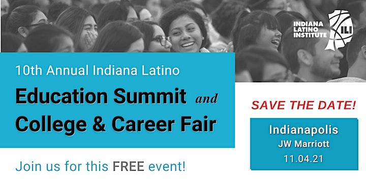 2021 Indiana Latino Institute Education Summit - Indianapolis image