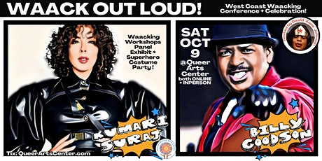Waack Out Loud: West Coast Waacking Conference, Exhibit  + Celebration tickets
