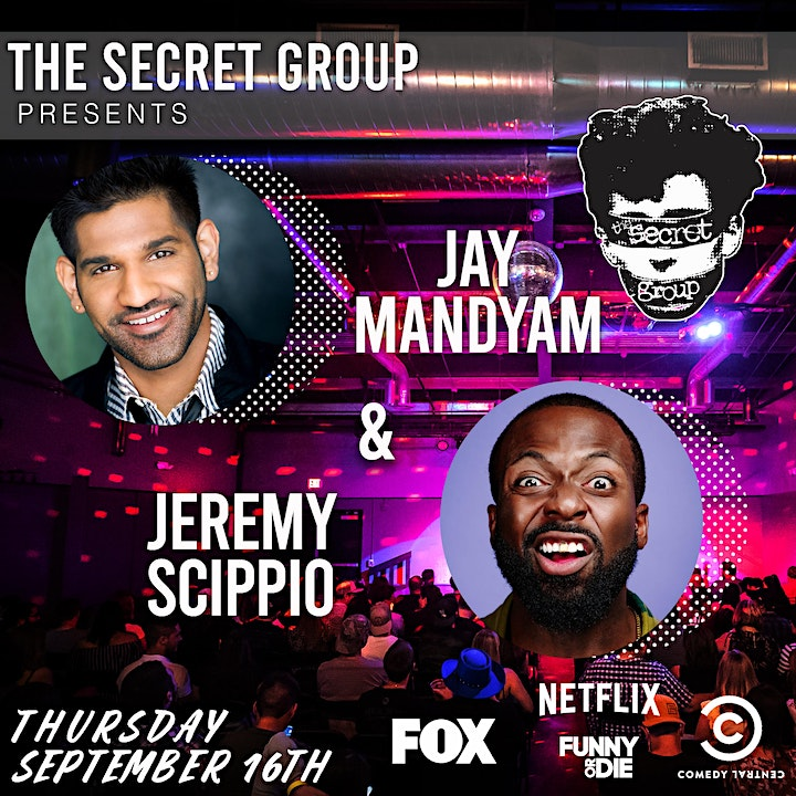 JAY MANDYAM (Netflix, Comedy Central) & JEREMY SCIPPIO (FOX, Funny or Die) image