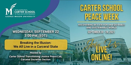 Breaking the Illusion: We All Live in a Carceral State tickets