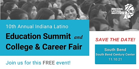 2021 Indiana Latino Institute Education Summit - South Bend tickets