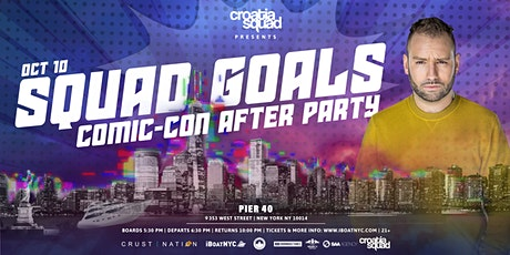 Croatia Squad Presents SQUAD GOALS Yacht Cruise: Comic-Con After Party NYC tickets