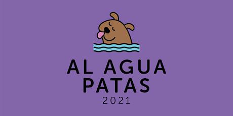 AL AGUA PATAS 2021 entradas