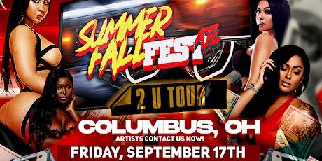 "Columbus, Ohio | Summer Fall Fest  ""2 U Tour"" tickets"