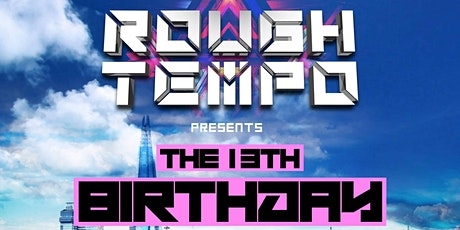 Rough Tempo's 13th Birthday London Boat Party tickets