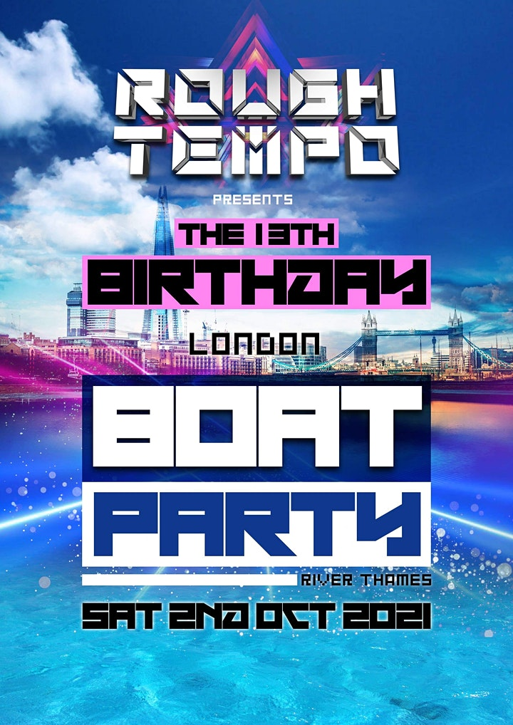Rough Tempo's 13th Birthday London Boat Party image
