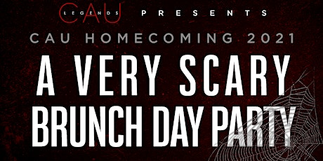 A VERY SCARY BRUNCH: CAU HOMECOMING EDITION tickets