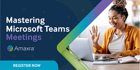 Mastering Microsoft Team Meetings with Amaxra tickets