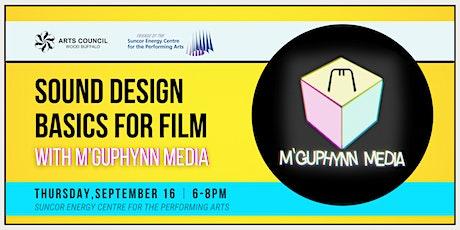 Sound Design Basics for Film with M'Guphynn Media tickets