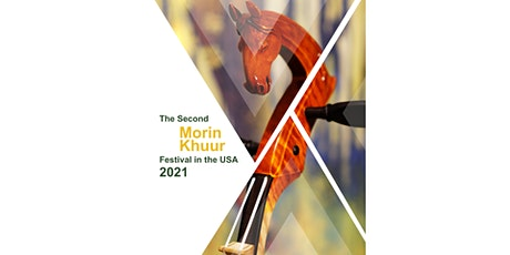 The Second Morin Khuur Festival in the USA - Day 2 tickets