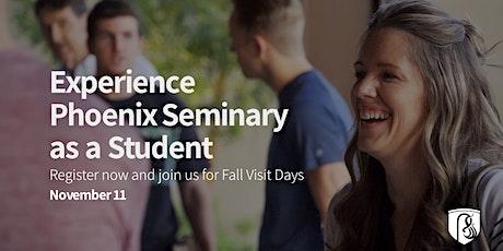 Phoenix Seminary Fall Visit Day - November 11 tickets