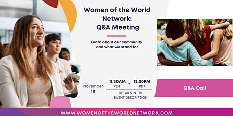 Women of the World Network™ Q&A Call: Learn more about our community tickets