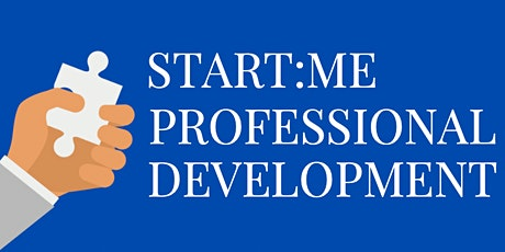 Start:ME Professional Development tickets