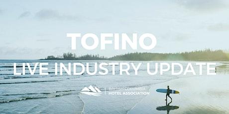 BCHA Live Industry Update | Tofino tickets