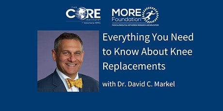 Everything You Need to Know About Knee Replacements (CME Accredited) tickets