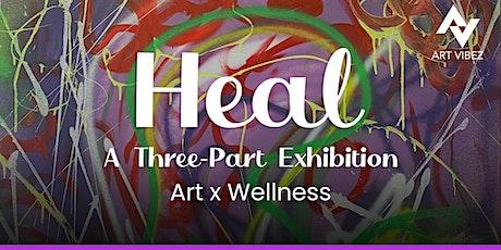 HEAL - Art Exhibition (Part 3) tickets