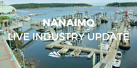BCHA Live Industry Update | Nanaimo tickets