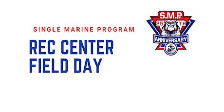 SM&SP Rec Center Field Day tickets