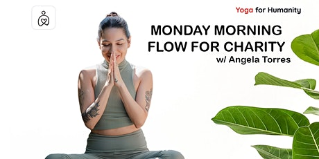 Yoga for Humanity - Monday Morning Flow for Charity tickets