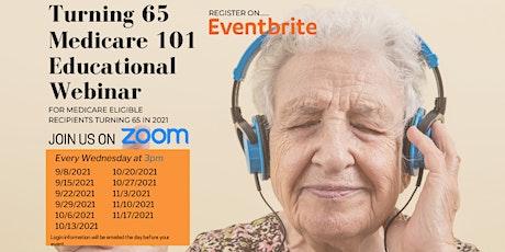 Turning 65 Medicare 101 Educational Seminar tickets