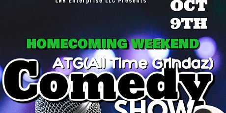 LNR Enterprise LLC Presents: A.T.G( All Time Grindaz) Comedy Show tickets