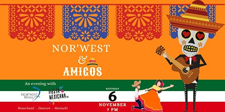 Nor'west & Amigos - Mexican concert with Brass band, Mariachi and Dancers tickets