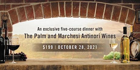 The Palm Washington DC - Antinori Wine Dinner tickets