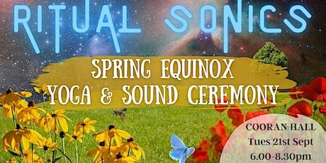 SPRING EQUINOX Yoga & Sound Ceremony tickets