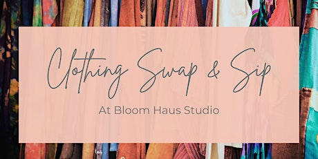 Clothing Swap and Sip tickets