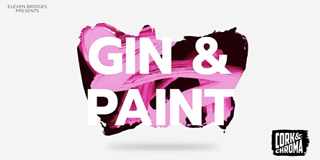 EXCLUSIVE GIN & PAINT EXPERIENCE tickets