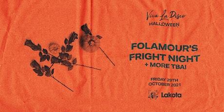 Folamour's Fright Night tickets