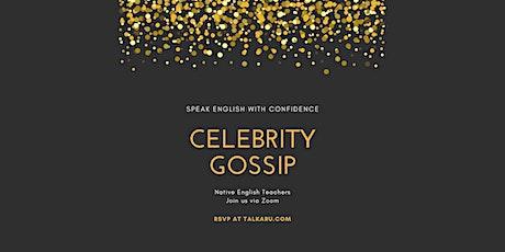 Celebrity Gossip | English Conversation Class tickets
