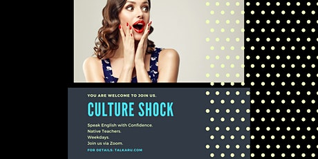 Culture Shock | Being Understood in English tickets