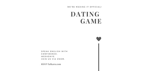 Dating Game   Vocabulary for Dating in English tickets