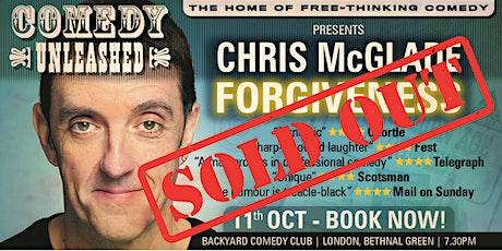 Chris McGlade - Forgiveness tickets
