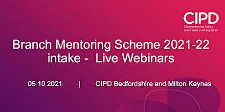 Branch Mentoring Scheme 2021-22 intake ; CIPD B&MK tickets