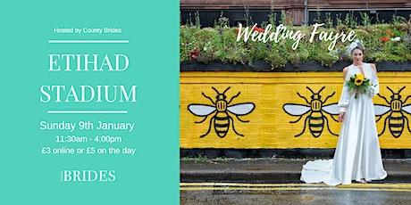 Etihad Stadium Wedding Fayre hosted by County Brides tickets