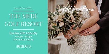 The Mere Golf Resort Wedding Fayre Hosted by County Brides tickets