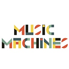 Music Machine 4 for 8 players tickets
